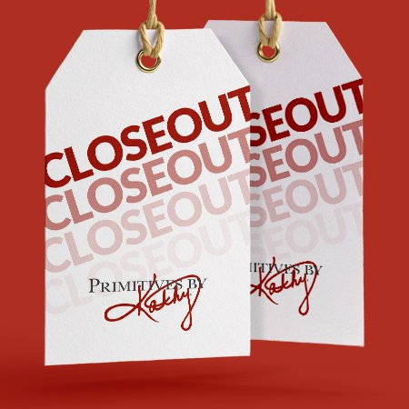 Closeouts - Primitives by Kathy