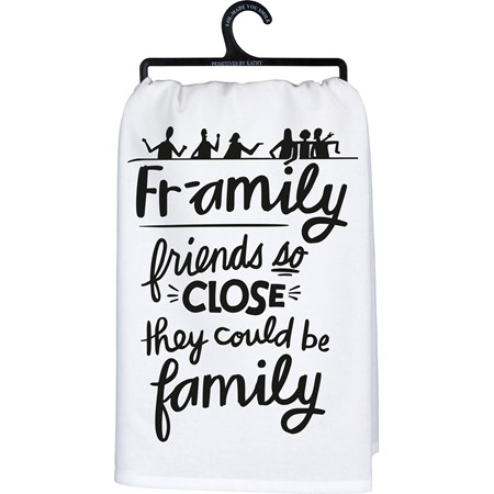 "Dish Towel - Fr-amily Friends So Close - 28"" x 28"" - Cotton"