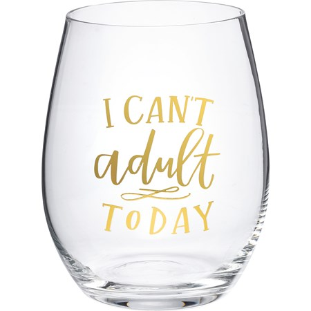 Wine Glass - I Can't Adult Today - 15 oz. - Glass