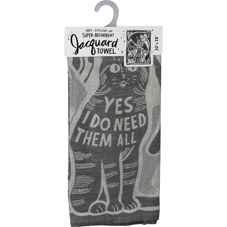 "Dish Towel - Yes, I Do Need Them All - 20"" x 28"" - Cotton"
