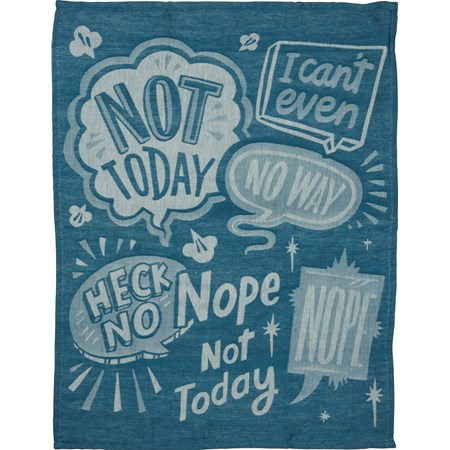 "Dish Towel - Nope Not Today - 20"" x 28"" - Cotton"