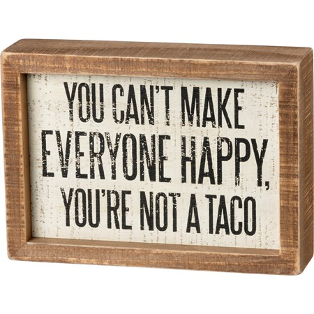 "Inset Box Sign - You're Not A Taco - 7"" x 5"" x 1.75"" - Wood"