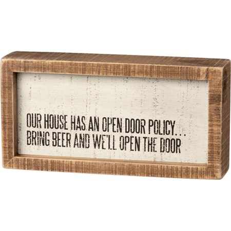 "Inset Box Sign - Bring Beer We'll Open The Door - 8"" x 4"" x 1.75"" - Wood"
