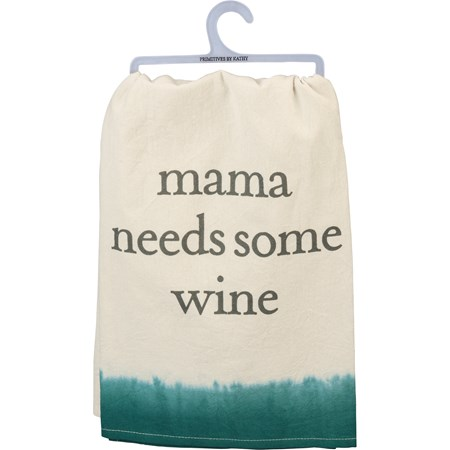 "Dish Towel - Mama Needs Some Wine - 28"" x 28"" - Cotton"