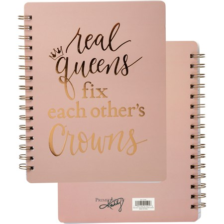 "Spiral Notebook - Real Queens Fix Other's Crowns - 5.75"" x 7.50"" x 0.50"" - Paper, Metal"