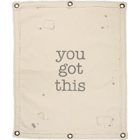 "Wall Banner - You Got This - 24"" x 30"" - Canvas, Metal"
