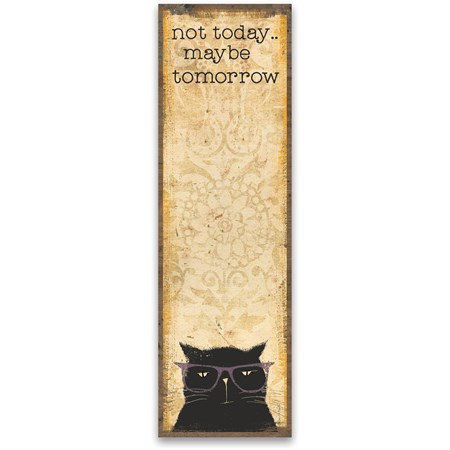 "List Notepad - Not Today Maybe Tomorrow - 2.75"" x 9.50"" x 0.25"" - Paper, Magnet"