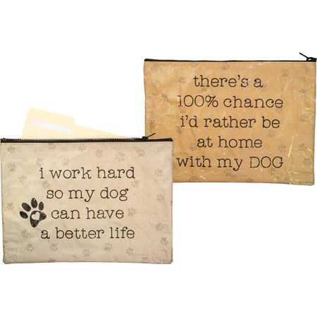 "Zipper Folder - Work Hard So Dog Can Have Better - 14.25"" x 10"" - Post-Consumer Material, Metal"