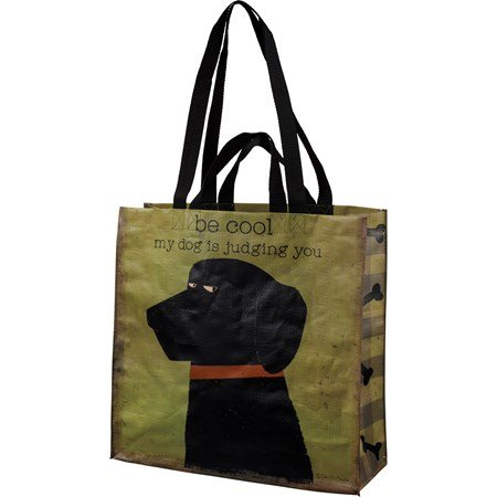 "Market Tote - Be Cool My Dog Is Judging You - 15.50"" x 15.25"" x 6"" - Post-Consumer Material, Nylon"