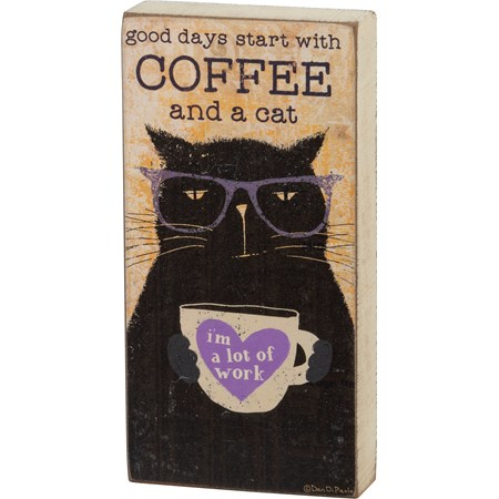 "Block Sign - Good Days Start With Coffee And Cat - 3"" x 6"" x 1"" - Wood, Paper"