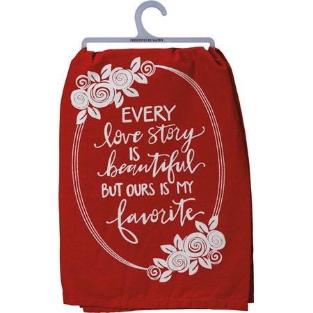 "Dish Towel - Every Love Story I Beautiful - 28"" x 28"" - Cotton"