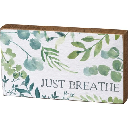 "Block Sign - Just Breathe - 6.25"" x 3.50"" x 1"" - Wood, Paper"