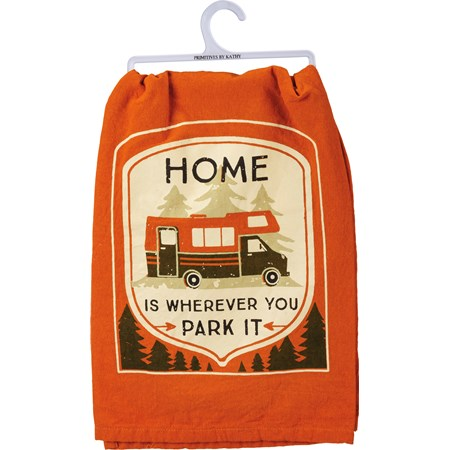 "Dish Towel - Home Is Wherever You Park It - 28"" x 28"" - Cotton"