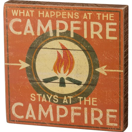 "Block Sign - What Happens At The Campfire - 6"" x 6"" x 1"" - Wood, Paper"