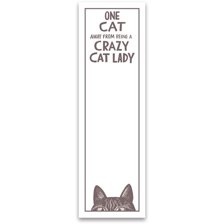 "List Notepad - One Step Away From A Crazy Cat Lady - 2.75"" x 9.50"" x 0.25"" - Paper, Magnet"
