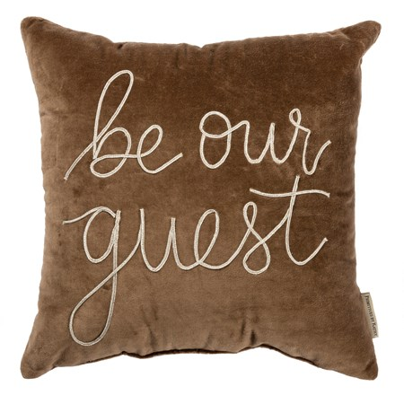 "Pillow - Be Our Guest - 15"" x 15"" - Velvet"