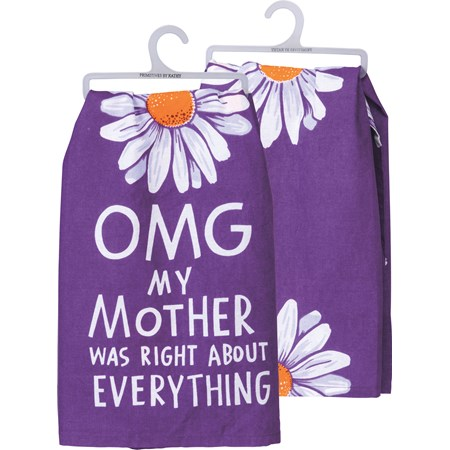 "Dish Towel - OMG My Mother Was Right - 28"" x 28"" - Cotton"