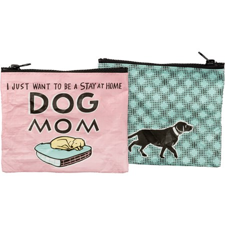 "Zipper Wallet - Stay At Home Dog Mom - 5.25"" x 4.25"" - Post-Consumer Material, Metal"