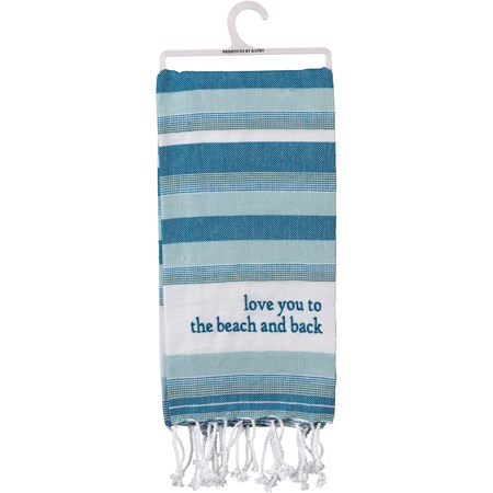 "Dish Towel - Love You To The Beach And Back - 20"" x 28"" - Cotton"