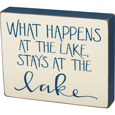 "Block Sign - What Happens At The Lake - 5"" x 4"" x 1"" - Wood"