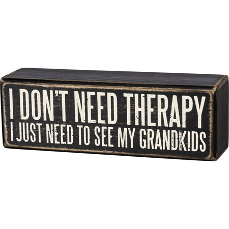 "Box Sign - I Just Need To See My Grandkids - 6"" x 2"" x 1.75"" - Wood"