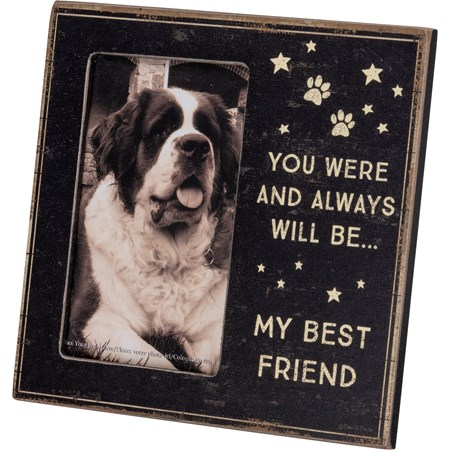 "Plaque Frame - Always Will Be My Best Friend - 6"" x 6"" x 0.25"", Fits 3"" x 5"" Photo - Wood, Paper, Glass, Metal"