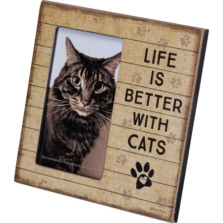 "Plaque Frame - Life Is Better With Cats - 6"" x 6"" x 0.25"", Fits 3"" x 5"" Photo - Wood, Paper, Glass, Metal"