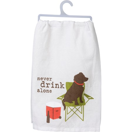 "Dish Towel - Never Drink Alone - 28"" x 28"" - Cotton"