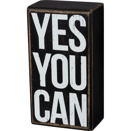 "Box Sign - Yes You Can - 3"" x 5.50"" x 1.75"" - Wood"