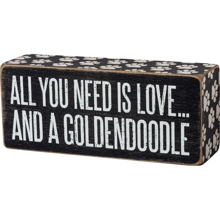 "Box Sign - All You Need Is Love And A Goldendoodle - 6"" x 2.50"" x 1.75"" - Wood, Paper"