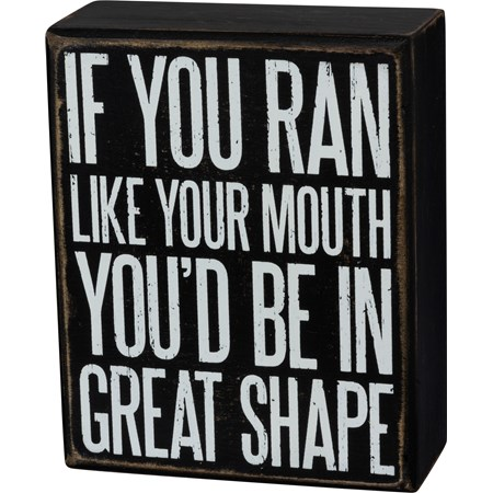 "Box Sign - You'd Be In Great Shape - 4"" x 5"" x 1.75"" - Wood"