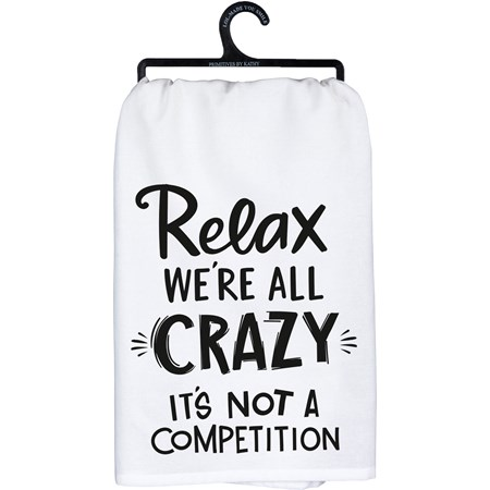 "Dish Towel - Relax It's Not A Competition - 28"" x 28"" - Cotton"