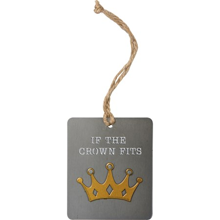 "Ornament - If The Crown Fits - 2.50"" x 3"" - Metal, Jute"