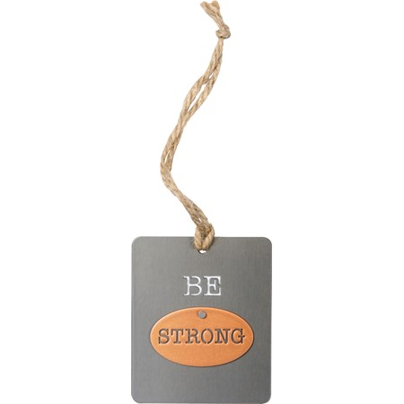 "Ornament - Be Strong - 2.50"" x 3"" - Metal, Jute"