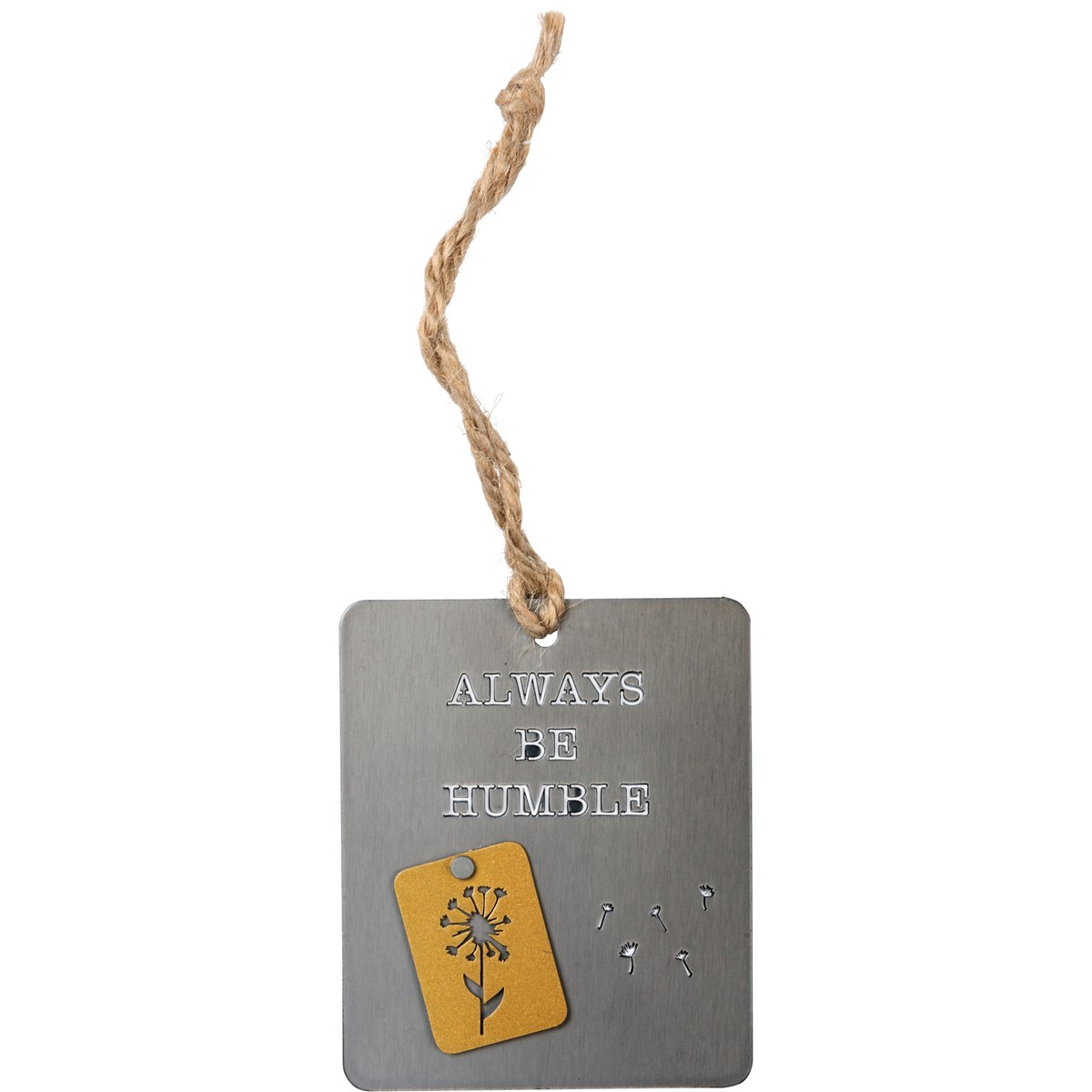 "Ornament - Always Be Humble - 2.50"" x 3"" - Metal, Jute"