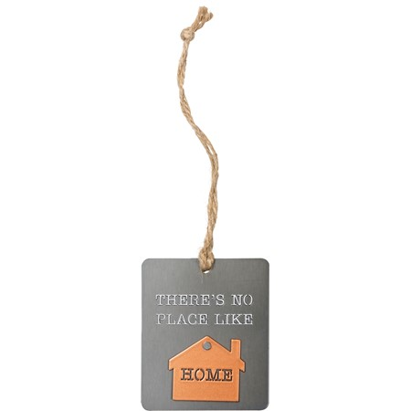 "Ornament - There's No Place Like Home - 2.50"" x 3"" - Metal, Jute"