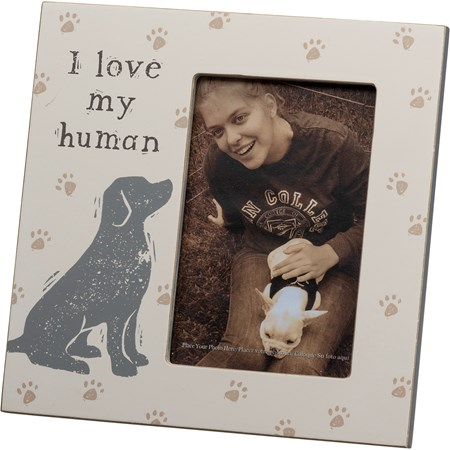 "Plaque Frame - I Love My Human - 8"" x 8"" x 0.50"", Fits 4"" x 6"" Photo - Wood, Glass, Metal"