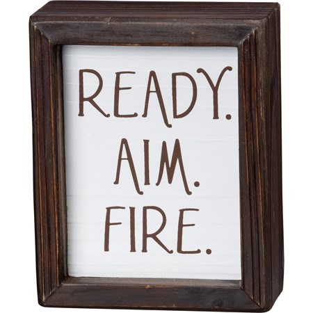 "Inset Box Sign - Ready Aim Fire - 4"" x 5"" x 1.75"" - Wood"