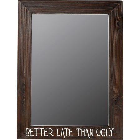 "Mirror - Better Late Than Ugly - 15"" x 20"" x 1"" - Wood, Mirror"