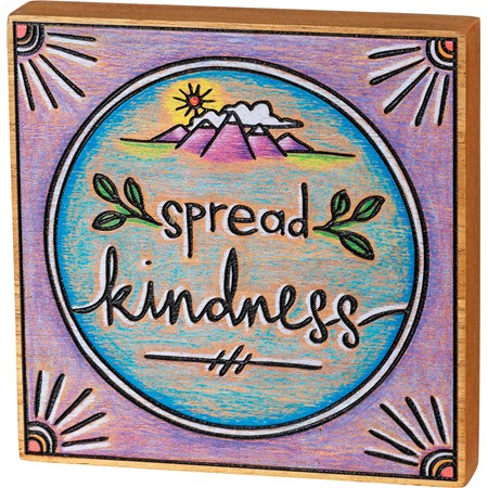 "Block Sign - Spread Kindness - 6"" x 6"" x 1"" - Wood"