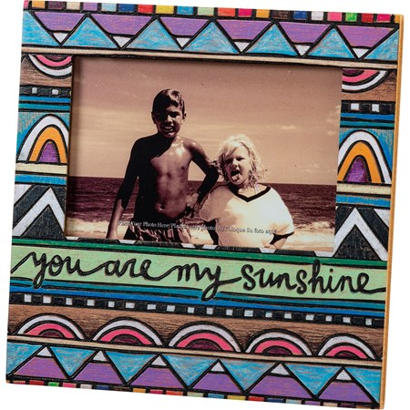 "Plaque Frame - You Are My Sunshine - 8"" x 8"" x 0.50"", Fits 6"" x 4"" Photo - Wood, Glass, Metal"