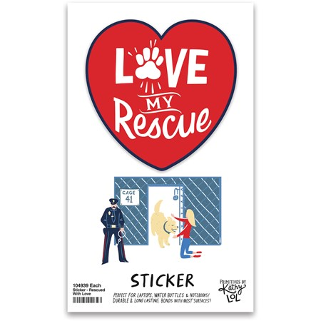 "Sticker - Love My Rescue - 2.50"" x 2.50"", Card: 3"" x 5"" - Vinyl, Paper"