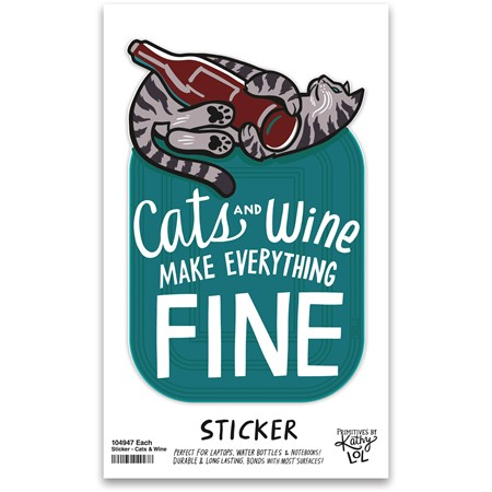 "Sticker - Cats And Wine Make Everything Fine - 2.50"" x 4"", Card: 3"" x 5"" - Vinyl, Paper"