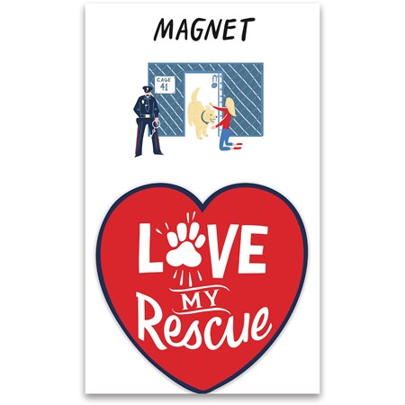 "Magnet - Love My Rescue - 2.75"" x 2.75"", Card: 3"" x 5"" - Magnet, Paper"