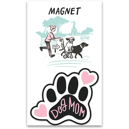 "Magnet - Dog Mom - 2.75"" x 2.50"", Card: 3"" x 5"" - Magnet, Paper"