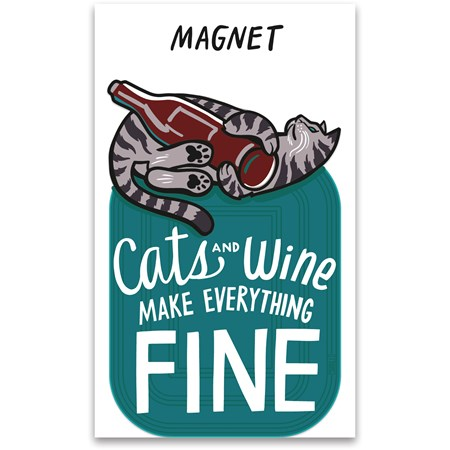 "Magnet - Cats And Wine Make Everything Fine - 2.75"" x 4.25"", Card: 3"" x 5""  - Magnet, Paper"