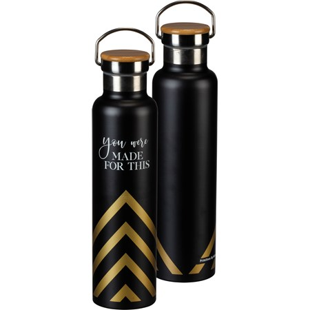 "Insulated Bottle - You Were Made For This - 25 oz., 2.75"" Diameter x 11.25"" - Stainless Steel, Bamboo"
