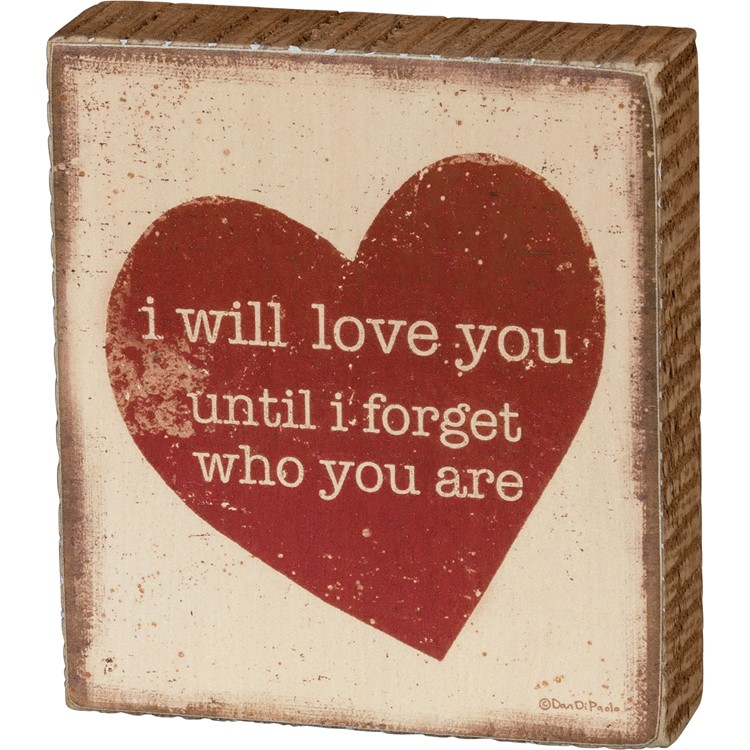 "Block Sign - I Will Love You - 3.50"" x 4"" x 1"" - Wood, Paper"