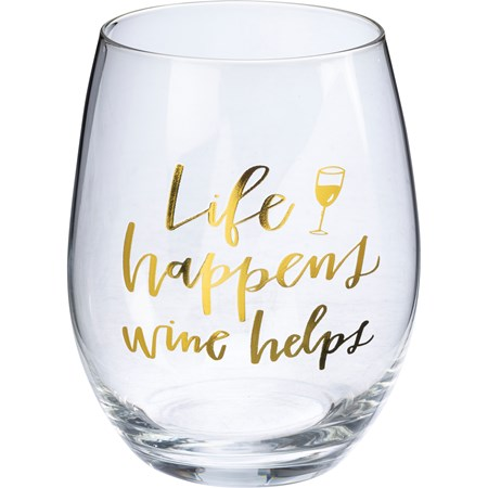 "Wine Glass - Life Happens Wine Helps - 15 oz., Box: 4"" Diameter x 6"" - Glass"