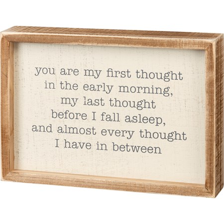 "Inset Box Sign - You Are My First Thought - 10"" x 7"" x 1.75"" - Wood"